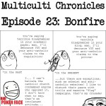 Multiculti Chronicles: Bonfire
