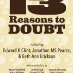 13 Reasons To Doubt out in paperback, & US discount!