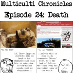Multiculti Chronicles: Death