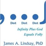 Infinity, God, Vic Stenger and James A. Lindsay