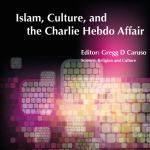 Freethought #FridayReads – Islam, Culture, and the Charlie Hebdo Affair