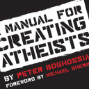 Freethought #FridayReads – A Manual For Creating Atheists