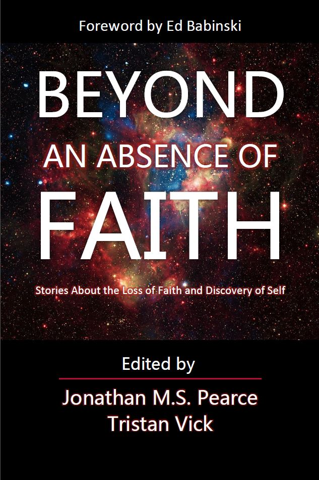 Beyond an Absence of Faith 2