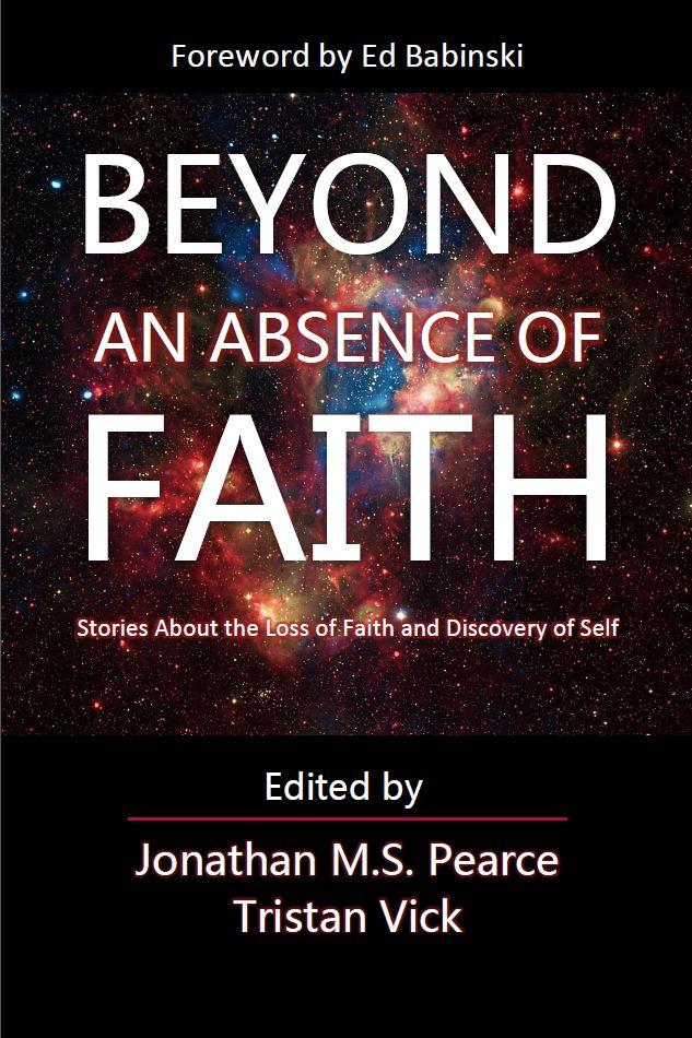 Beyond an Absence of Faith 2